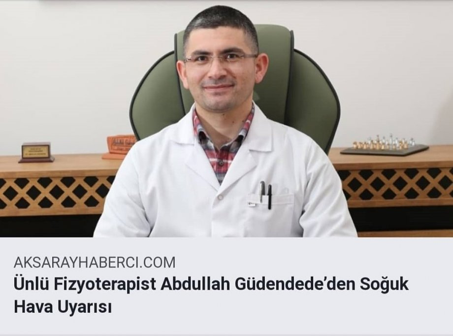 ünlü fizyoterapist abdullah güdendede, aksaray uzman fizyoterapist, aksaray bel kayması