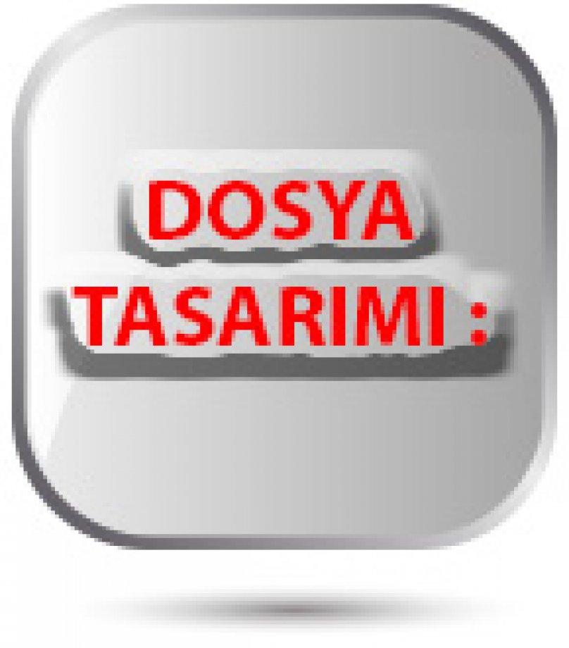 dosya tasarımı