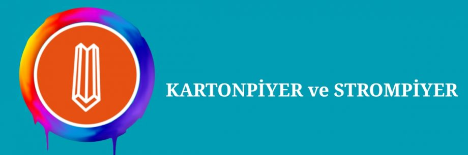 KARTONPİYER ve STROMPİYER